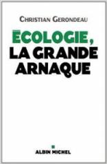 Ecologie la grande arnaque.jpg