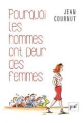 Pourquoi les hommes ont peur des femmes - Jean Cournut.epub.jpg